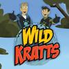 WILD KRATTS – LIVE!
