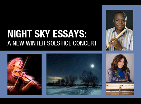 NIGHT SKY ESSAYS: A New Winter Solstice Concert