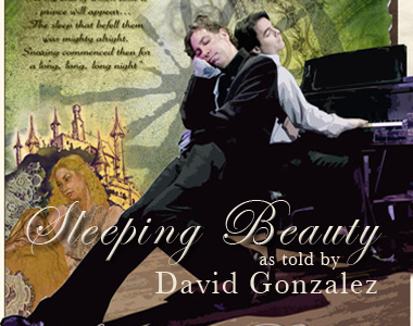 SLEEPING BEAUTY as told by David Gonzalez