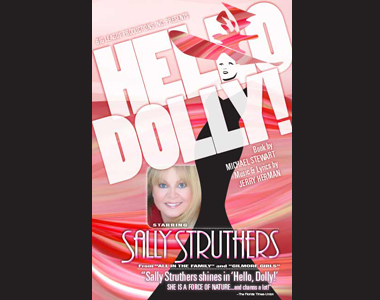 HELLO, DOLLY! starring SALLY STRUTHERS