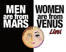 MEN Are From MARS / WOMEN Are From VENUS - LIVE!